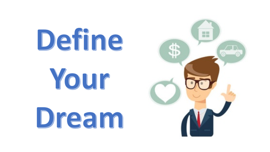 Define Your Dream and have a Burning Desire to Achieve It – Post 420